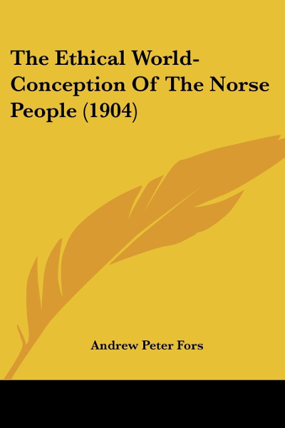 The ethical world conception of the Norse people