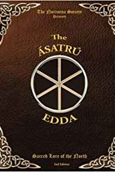 The Ásatrú Edda: Sacred lore of the north