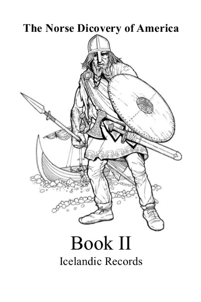 The Norse discovery of America book 2