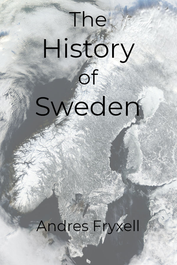 The history of Sweden