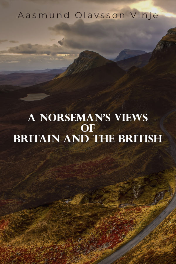 a norsmans views of britain and the british