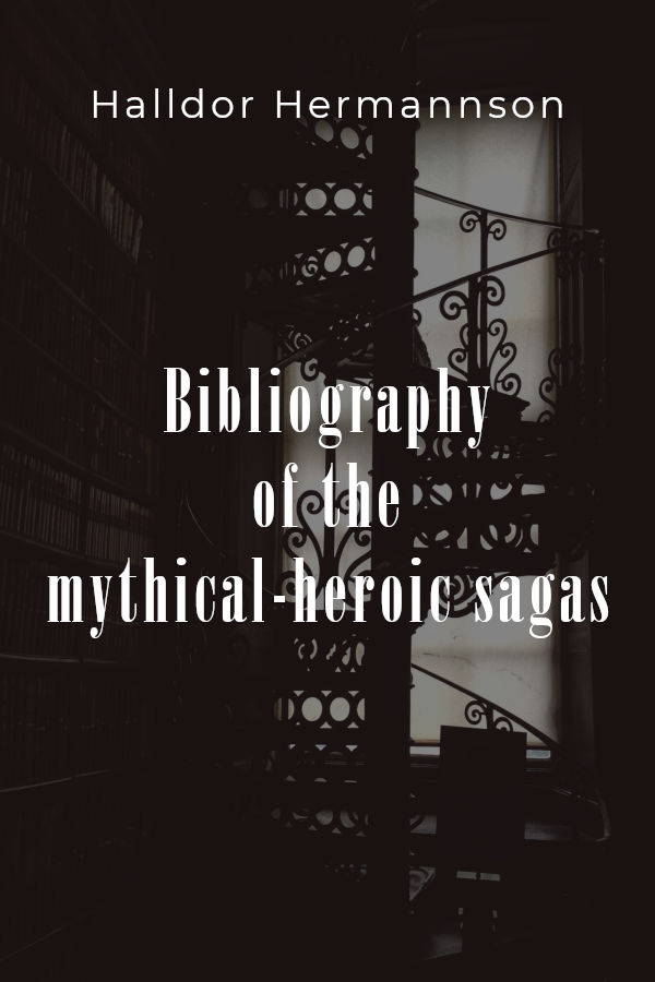 Bibliography of the mythical-heroic sagas