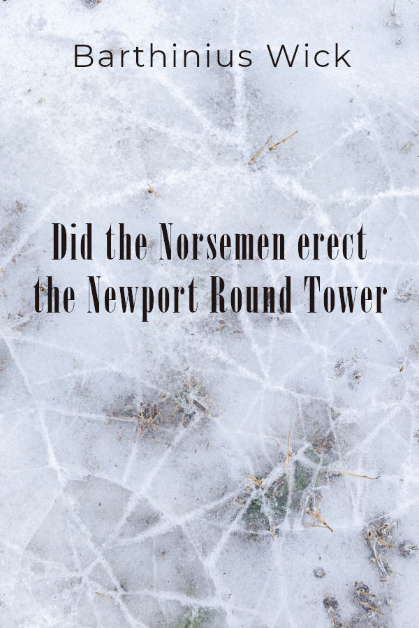 did the norsemen erect the newport round tower