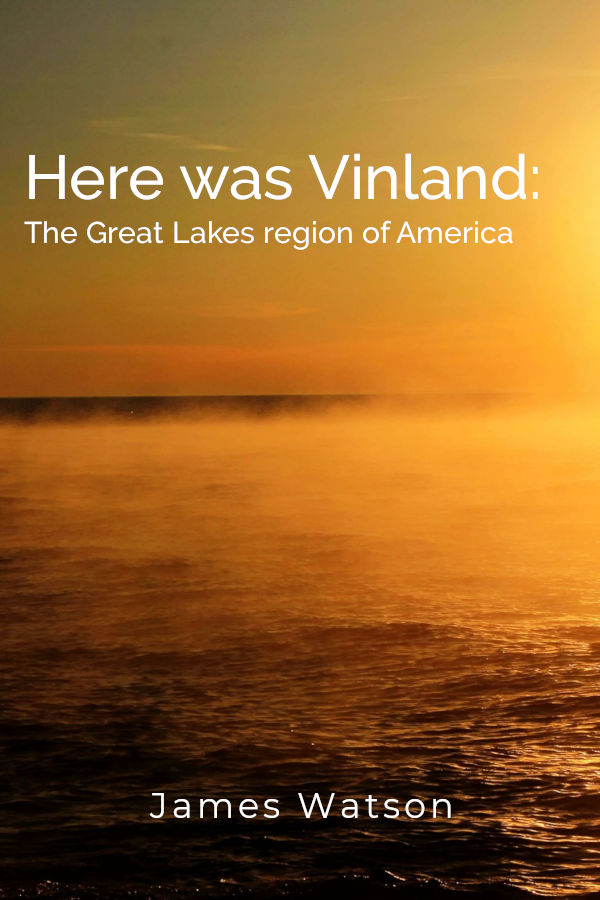 Here was vinland: the great lakes region of America