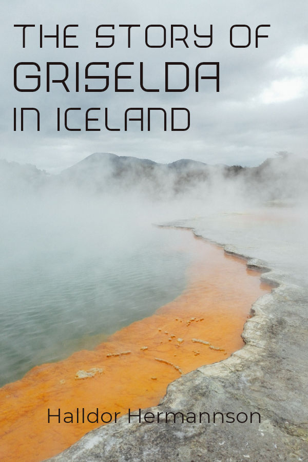 the story of griselda in iceland
