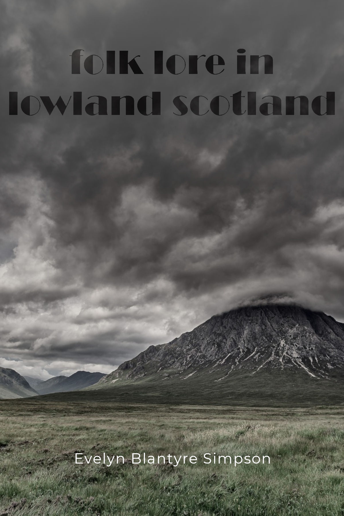 Folk lore in lowland Scotland
