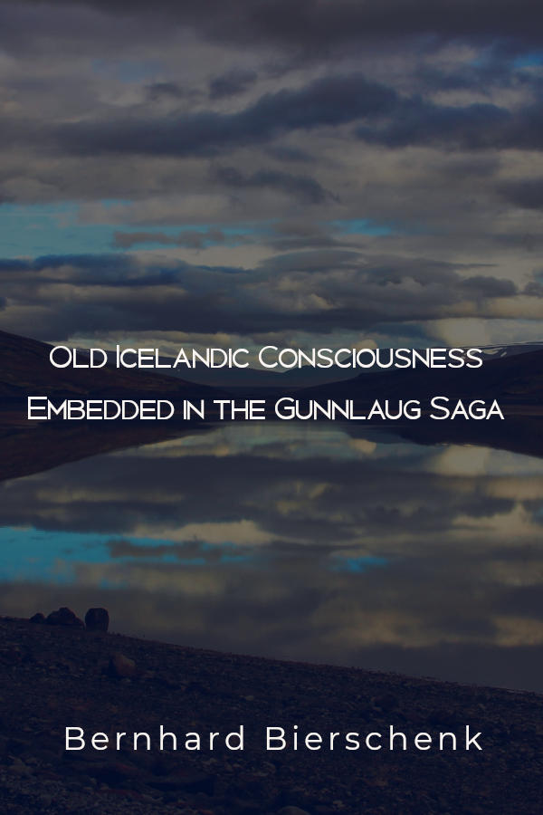 Ancient Icelandic consciousness embedded in the Gunnlaug saga