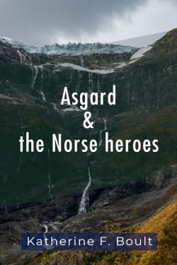 asgard and the norse heroes